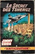 FNA 199 - GUIEU, Jimmy - Le Secret Des Tshengz (Envoi De L'auteur, AB+) - Fleuve Noir