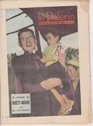 Revue LE PELERIN 27 Février 1955 VIET-NAM, Duchesse Des Bretons De Paris, Carême... - Livres, BD, Revues