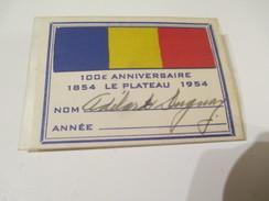 Badge événementiel/Canada/Montréal/Le Plateau/100 éme  Anniversaire/1954      BAD131 - Autres