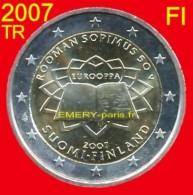 2 Euro TRAITE De ROME, FINLANDE 2007 Pièce Commémorative De 2,oo Euro,  Model Commun Retenue Par L´EUROPE Année 2007 - Finnland