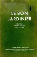Nature : Le Bon Jardinier (nouvelle Encyclopédie Horticole) Par Chouard Et Laumonnier (1947) - Jardinería