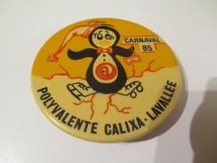 Badge événementiel / Canada / Montréal /Sport/Patin à Glace/ Carnaval/ Polyvalente Calixa- Lavallée/1985   BAD122 - Autres Collections