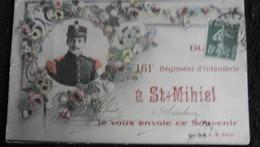 Saint Mihel - 161 Regiment D'infanterie - Souvenir - Saint Mihiel