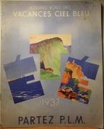 CATALOGUE ETE P.L.M. 1937 - Dépliants Touristiques