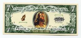 """Beau Billet Fantaisie De 7 Dollars """"Praise The Lord / Jésus Christ"""" Jesus Banknote - Etats-Unis"""