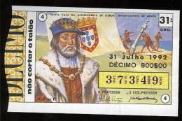 Loterie PORTUGAL Roi D. João II Padrao Des Decouvertes 31.07.1992 Loteria Lottery King Of Portugal - Billets De Loterie
