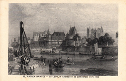 Thematiques 44 Loire Atlantique N° 65 Ancien Nantes La Loire Le Château Et La Cathédrale Vers 1840 - Nantes