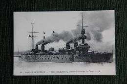 """Marine De Guerre - Le Croiseur Cuirassié De 1ere Classe : """" MARSEILLAISE """". - Guerre"""