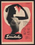 Publicite 1957 Sous Vetement SCANDALE Lingerie Soutien Gorges Femme Pin Up - Advertising