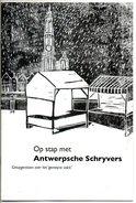Antwerpen Op Stap Met Antwerpse Schrijvers Fragmenten Toneel  26 Blz - Poésie
