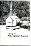 Antwerpen Op Stap Met Antwerpse Schrijvers Fragmenten Toneel  26 Blz - Otros