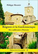 Brignon Et La Gardonnenque, Des Millénaires D'histoire - History