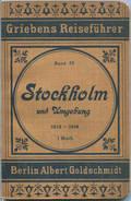 Stockholm 1913-1914 - Mit Zwei Karten - 82 Seiten - Band 52 Der Griebens Reiseführer - Schweden