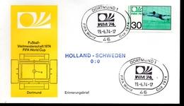 ALLEMAGNE  FDC Cm 1974  Dortmund  Hollande - Suede   0 - 0    Football  Soccer Fussball - Coppa Del Mondo