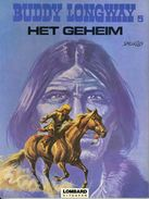 Buddy Longway - Het Geheim (1ste Druk)  1977 - Buddy Longway