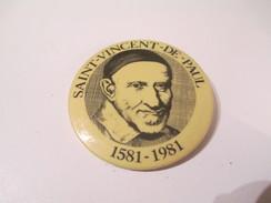 Badge événementiel Ancien / Canada /Montréal / Religieux / Saint Vincent De Paul/ / 1981     BAD87 - Other