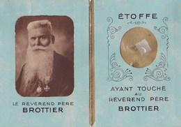 Etoffe Ayant Touché Au Révérend Père Brottier Souvenir Reconnaissant Des Orphelins Apprentis D'Auteuil - Religión & Esoterismo