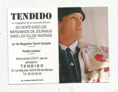 Calendrier , 1991 , Corrida , TENDIDO , Le Magazine De La Nouvelle AFICION ,  2 Scans - Calendars