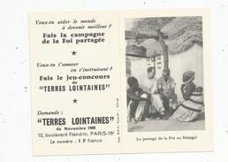 Calendrier , 1969 , Le Partage De La Foi Au SENEGAL , TERRES LOINTAINES ,  2 Scans - Calendars
