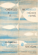 "05223 ""SICILIA-PALERMO - MONDELLO PALACE HOTEL - HOTEL CORRISPONDENTE EXCELSIOR PALACE HOTEL TAORMINA"" - Dépliants Turistici"