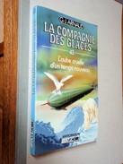 FLEUVE NOIR ANTICIPATION    LA COMPAGNIE DES GLACES N° 43   L'AUBE CRUELLE D'UN TEMPS NOUVEAU    G.-J. ARNAU - Fleuve Noir