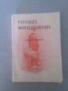 Paysages Montluçonnais Par Jean Vincent - Livres, BD, Revues