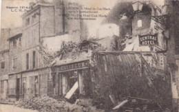 Military Verdun Guerre 1914-18 L'Hotel Du Coq Hardi After The Bombardment - Verdun