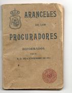 ARANCELES DE LOS PROCURADORES - 1911 - Livres, BD, Revues