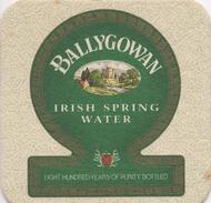 SOUS BOCK Coaster BALLYGOWAN Irish Spring Water  Même Impression Des 2 Cotés - Sous-bocks