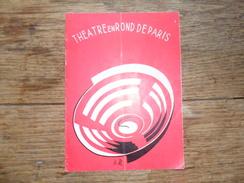 ANCIEN PROGRAMME / THEATRE  EN ROND DE  PARIS / ANNEES  50/60 - Théatre & Déguisements