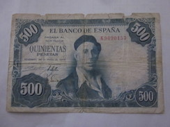 BILLET ESPAGNE 500 PESETAS 22 JUILLET 1954 PETIT ETAT MAIS RARE - [ 3] 1936-1975 : Regency Of Franco