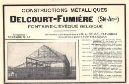 1928 - FONTAINE-L'EVEQUE - Constructions Métalliques - Delcourt-Fumière - No Postcard - Reclame