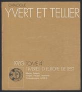 Catalogue Y. & T. - Edition 1983 - Tome 4 - EUROPE DE L'EST. - Catalogues De Cotation