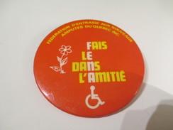Badge événementiel Ancien/Canada/Montréal/Social/Santé/Fédération Entraide Nouveaux Amputés Du Québec/1980-85    BAD47 - Autres