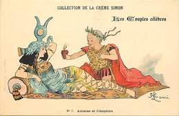 Ref N569- Illustrateur -publicité Collection De La Creme Simon -couples Celebres - Antoine Et Cleopatre -carte Bon Etat- - Geschiedenis