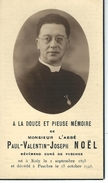 Souvenir Mortuaire - Abbé Paul-Valentin-Joseph NOEL - Curé De PESCHES - ROLY 1895 - PESCHES 1943 - Décès