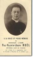 Souvenir Mortuaire - Abbé Paul-Valentin-Joseph NOEL - Curé De PESCHES - ROLY 1895 - PESCHES 1943 - Avvisi Di Necrologio