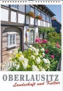 BRD Kalender 2016 Oberlausitz Landschaft Und Kultur Bilder: Ostritz, Herrnhut, Obergurig, Sohland, Görlitz, Zittau Usw. - Calendars
