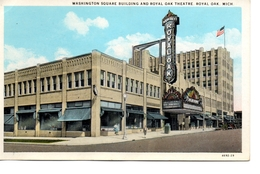ROYAL OAK, Michigan, USA, Washington Square Building And Royal Oak Theatre, Old White Border Postcard - Etats-Unis