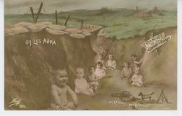 """GUERRE 1914-18 - Jolie Carte Fantaisie Bébés Dans Les Tranchées """" On Les Aura """" - Guerre 1914-18"""