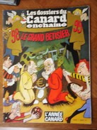 Les Dossiers Du Canard Enchainé   LE GRAND BETISIER 98-99       L'ANNEE CANARD - Andere Magazine