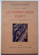 La Ferronnerie D'art / Raymond Subes - Libri, Riviste, Fumetti