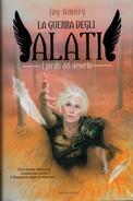JAY  AMORY   LA  GUERRA  DEGLI  ANGELI  ALATI        PAGINE:  525 - Books, Magazines, Comics