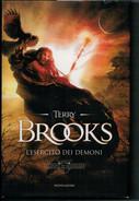 TERRY   BROOKS   L' ESERCITO  DEI  DEMONI       PAGINE:  404 - Livres, BD, Revues