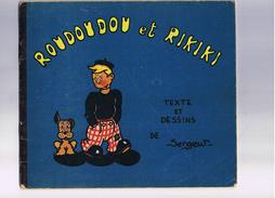 """ROUDOUDOU Et RIKIKI Texte Et Dessins De SERGENT Editions De L'Ame Française (rien A Voir Avec Les """"vaillant"""") Annees 40 - Livres, BD, Revues"""