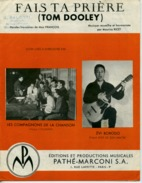 40-60 PARTITION FAIS TA PRIÈRE TOM DOOLEY ALTERNATIVE COMPAGNONS DE LA CHANSON ZVI BORODO RICET 1959 GUITARE PIANO - Jazz