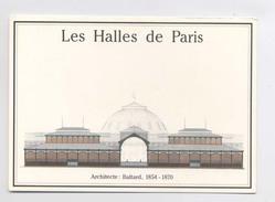 LES HALLES DE PARIS - Architecte : Baltard 1854 - 1870 - CPM De La Bibliothèque Nationale - Bâtiments & Architecture