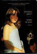 ROMANA  PETRI   TUTTA  LA  VITA         PAGINE:  425 - Books, Magazines, Comics
