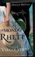 DONALD  MC  CAIG    IL  MONDO  DI  RHETT        PAGINE:  526 - Books, Magazines, Comics