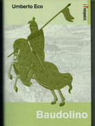 UMBERTO   ECO   BAUDOLINO           PAGINE:  419 - Livres, BD, Revues